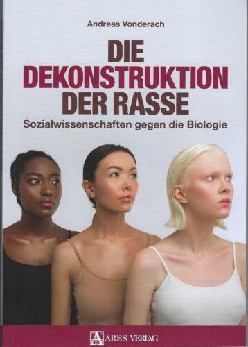 Buchbesprechung - Die Dekonstruktion der Rasse