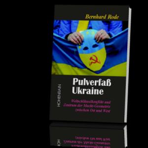 Rode-Bernhard-Pulverfass-Ukraine