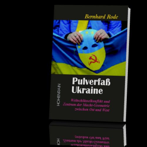 Buchempfehlung: Pulverfaß Ukraine von Bernhard Rode